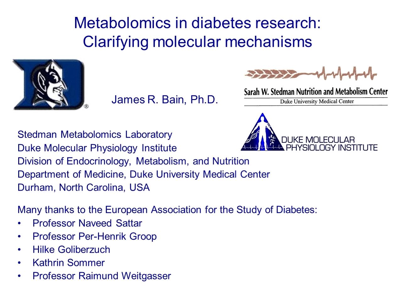 Metabolomics in diabetes research: clarifying molecular